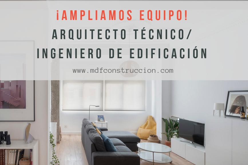 Buscamos Arquitecto técnico / Ingeniero de edificación